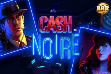 Cash Noire - NetEnt